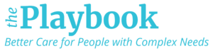 Logo for the Playbook for Better Care for People with Complex Needs